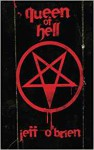 Queen of Hell - Jeff O'Brien