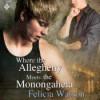 Where the Allegheny Meets the Monongahela - Felicia Watson, Jeff Gelder