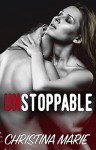 Unstoppable - Christina Marie