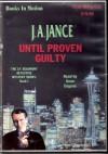 Until Proven Guilty - J.A. Jance, Gene Engene
