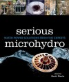 Serious Microhydro: Water Power Solutions from the Experts - Scott Davis
