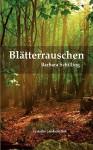 Bltterrauschen - Barbara Schilling