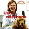 Una Veterinaria - Dana Meachen Rau