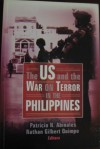 The US and the War On Terror In The Philippines - Patricio N. Abinales, Nathan Gilbert Quimpo
