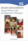 Human Development: Young Children with Developmental Challenges: Autistic Disorder (DVD) - Media Concept