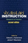 Vocabulary Instruction: Research to Practice - Edward J. Kame'enui, James F. Baumann