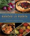 Cooking with the Seasons at Rancho La Puerta: Recipes from the World-Famous Spa - Deborah Szekely, Deborah M. Schneider, Jesus Gonzalez, Deborah Schneider, Robert Holmes
