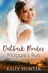 Maggie's Run - Kelly Hunter, Amy Soakes