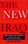 The New Iraq: Rebuilding The Country For Its People, The Middle East, And The World - Joseph Braude