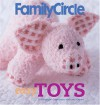 Family Circle Easy Toys: 25 Delightful Creations to Knit and Crochet - Trisha Malcolm