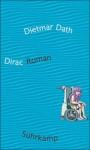 Dirac - Dietmar Dath