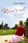 Nicci's wil - Sam Baker, Anna Livestro