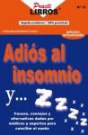 Adiós Al Insomnio y... ! Zzzz... ! - Rosalba Hernandez