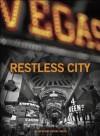Restless City - H. Lee Barnes, John Smith, John H. Irsfeld, Vu Tran, Brian Rouff, Geoff Schumacher, Constance Ford