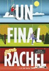 Un final para Rachel (Spanish Edition) - Jesse Andrews