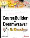 CourseBuilder for Dreamweaver f/x & Design - Donna L. Baker