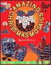 Amazing Christmas Mosaics - Sarah Kelly