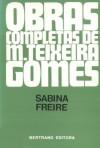 Sabina Freire - Manuel Teixeira-Gomes