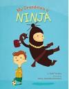 My Grandma's a Ninja - Todd Tarpley, Danny Chatzikonstantinou