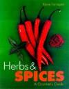 Herbs & Spices: A Gourment's Guide - Karen Farrington, Carlton Books