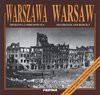 Warszawa zburzona i odbudowana = Warsaw destroyed and rebuild - Jarosław Zieliński