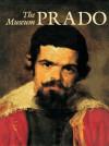 The Prado Museum - Alessandro Bettagno, Francis Haskell, Alfonso E. Pérez Sánchez