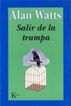 Salir de La Trampa - Alan Wilson Watts, Miguel Portillo