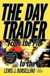 Day Trader (P) - Lewis J. Borsellino