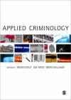 Applied Criminology - Brian Stout, Joe Yates, Brian Williams