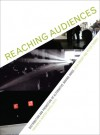 Reaching Audiences: Distribution and Promotion of Alternative Moving Image - Julia Knight, Peter Thomas