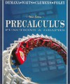 Precalculus: Functions and Graphics - Franklin Demana, Stanley R. Clemens