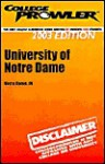 College Prowler University of Notre Dame (Collegeprowler Guidebooks) - Dave Gutierrez