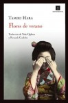 Flores de verano (Impedimenta) (Spanish Edition) - Tamiki Hara, Editorial Impedimenta, Fernando Cordobés González, Yoko Ogihara