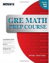 Gre Math Prep Course (Nova's Gre Prep Course) - Jeff Kolby, Derrick Vaughn
