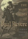 The Many Rides Of Paul Revere - James Cross Giblin