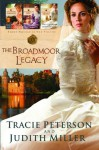 The Broadmoor Legacy - Tracie Peterson, Judith McCoy Miller