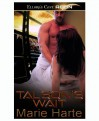 Talson's Wait (Talson's Temptations, #1) - Marie Harte