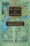 The Riddle and the Knight: In Search of Sir John Mandeville, the World's Greatest Traveler - Giles Milton