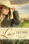 A Lady Like Sarah - Margaret Brownley