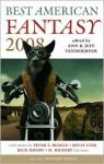 Best American Fantasy 2008 - Jeff VanderMeer, Ann VanderMeer, Matthew Cheney