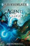 Agents of Artifice - Ari Marmell