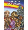 In Search of a Vision - Michael White