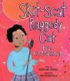 Skit-Scat Raggedy Cat: Ella Fitzgerald - Roxane Orgill, Sean Qualls