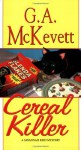 Cereal Killer - G.A. McKevett