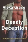 Deadly Deception - Alexa Grace