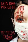The Peeling Trilogy - Iain Rob Wright