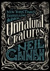Unnatural Creatures - Maria Dahvana Headley, Neil Gaiman