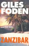 Zanzibar - Giles Foden