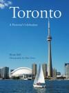Toronto: A Pictorial Celebration - Bruce Bell, Penn Publishing Ltd., Elan Penn
