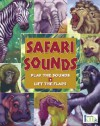 Hear and There Book: Safari Sounds - Susan Ring, John Kanzler